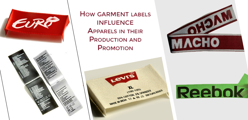 How Garment Labels Influence Apparels in their Production and Promotion