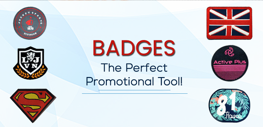 Badges- The Perfect Promotional Tool